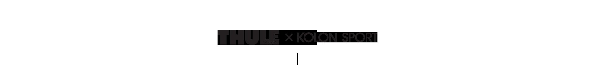 THULE(SWEDEN) X KOLON SPORT